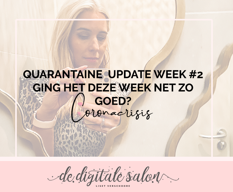 Quarantaine week 2