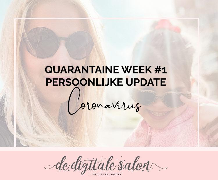 Quarantaine week #1